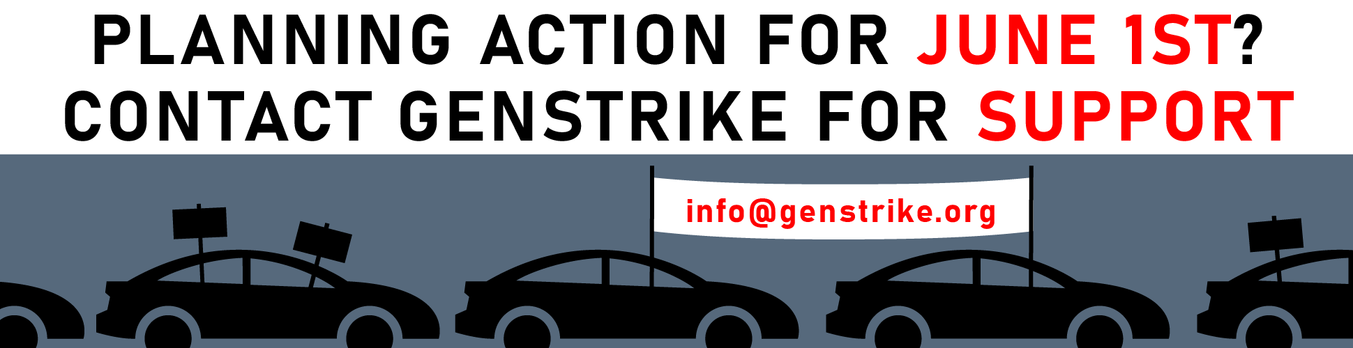 Planning action for June 1st? Contact Genstrike for support